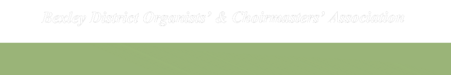 Bexley District Organists' & Choirmasters' Association